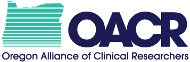 Oregon Alliance of Clinical Researchers (OACR)